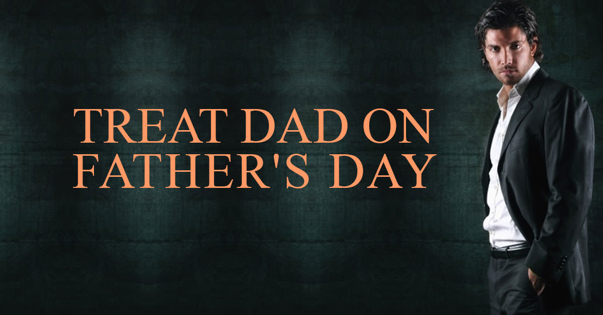 Treat-Dad-on-Father's-Day