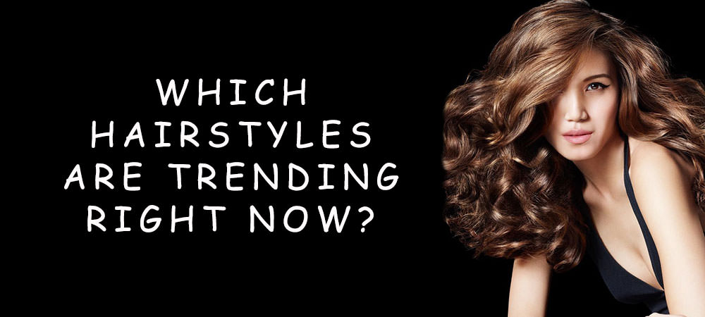 which-hairstyles-are-trending-right-now-banner