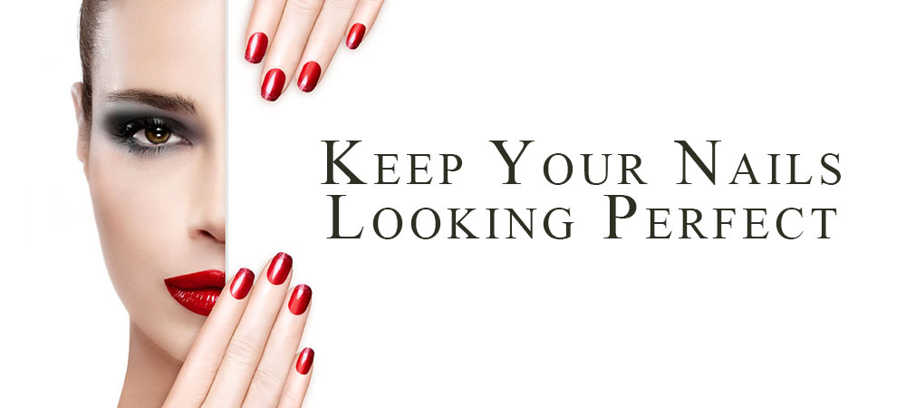 Keep Your Nails Looking Perfect For Longer