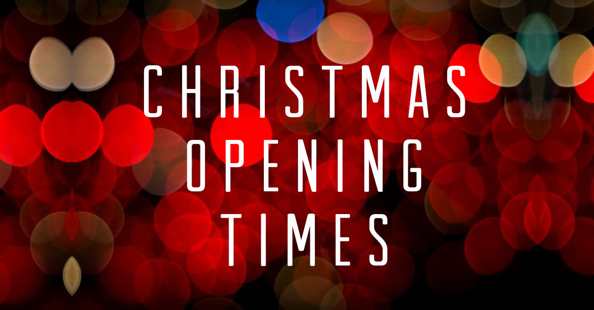 Christmas & New Year Opening Times 2017